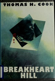 Cover of: Breakheart Hill | Thomas H. Cook