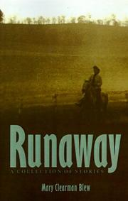 Runaway by Mary Clearman Blew