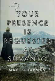 Cover of: Your presence is requested at Suvanto | Maile Chapman