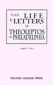 Cover of: life and letters of Theoleptos of Philadelphia | Theoleptos Metropolitan of Philadelphia