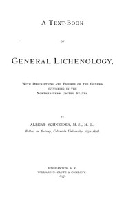 Cover of: A text-book of general lichenology | Schneider, Albert