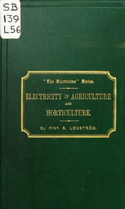 Cover of: Electricity in agriculture and horticulture