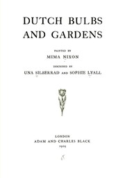 Cover of: Dutch bulbs and gardens