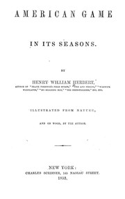 Cover of: American game in its seasons. | Henry William Herbert