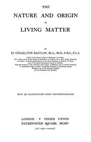 Cover of: The nature and origin of living matter