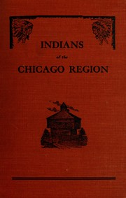 Cover of: Indians of the Chicago region | Charles Spaulding Winslow