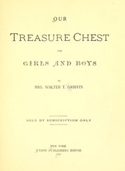 Cover of: Our treasure chest for girls and boys | Griffin, Walter T. Mrs