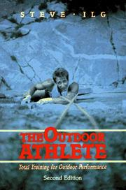 Cover of: The outdoor athlete | Steve Ilg