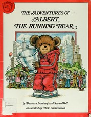 Cover of: The adventures of Albert, the running bear