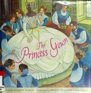 Cover of: The princess gown | Linda Leopold Strauss