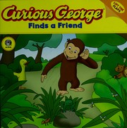 Cover of: Curious George finds a friend | Stephen Krensky