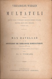 Cover of: Max Havelaar, of de Koffiveilingen der Nederlandsche Handelmaatschappy by Multatuli ; voorafgegaan door Studiën over Multatuli, door C. Vosmaer