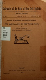 Cover of: The manual arts in New York State | Royal Bailey Farnum