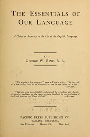 Cover of: The essentials of our language | George Washington Rine