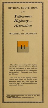 Cover of: Official route book of the Yellowstone highway association in Wyoming and Colorado ...