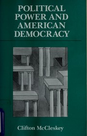 Cover of: Political power and American democracy | Clifton McCleskey