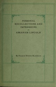 Cover of: Personal recollections and impressions of Abraham Lincoln