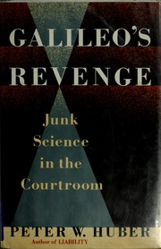 Cover of: Galileo's revenge | Peter W. Huber
