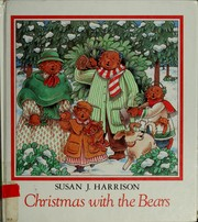 Cover of: Christmas with the Bears | Susan J. Harrison