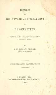 Lectures on the nature and treatment of deformities ...