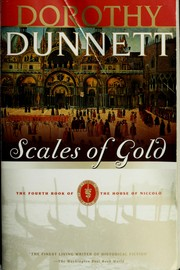 Scales of gold by Dunnett, Dorothy., Dorothy Dunnett