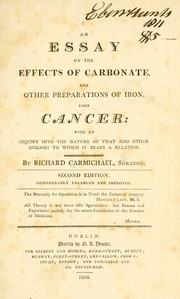 Cover of: An essay on the effects of carbonate, and other preparations of iron, upon cancer