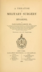 Cover of: A treatise on military surgery and hygiene