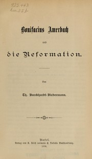 Cover of: Bonifacius Amerbach und die Reformation