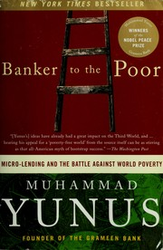 Cover of: Banker to the poor | Muhammad Yunus