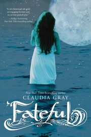 Cover of: Fateful | Claudia Gray