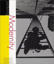Cover of: Picturing Modernity | Douglas R. Nickel