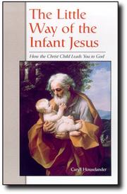 Cover of: The Little Way of the Infant Jesus
