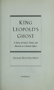 king leopolds ghost analysis Free congo free state essay king leopolds ghostbr br br br king leopolds ghost tells a story of the belgian king leopold ii and his misrule of an african co.