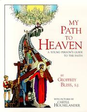 Cover of: My path to heaven by Geoffrey Bliss