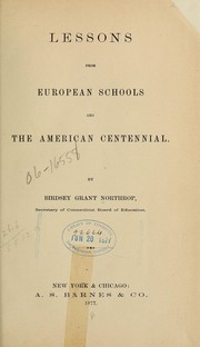 Cover of: Lessons from European schools and the American Centennial