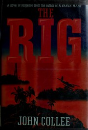 Cover of: The rig | John Collee