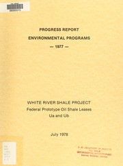 Cover of: White River Shale Project : federal prototype oil shale leases U-a and U-b