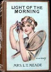 Cover of: Light O' The Morning (The Story of an Irish Girl)