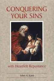 Cover of: Conquering Your Sins With Heartfelt Repentance