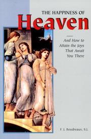 Cover of: The happiness of Heaven