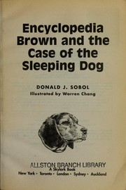 Cover of: Encyclopedia Brown and the case of the sleeping dog | Donald J. Sobol
