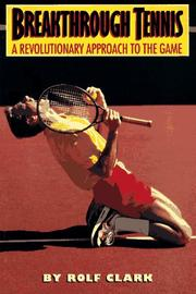 Cover of: Breakthrough tennis