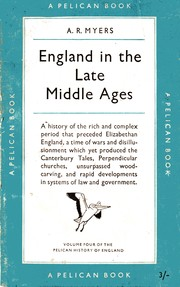 England in the late Middle Ages by A. R. Myers