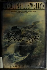Cover of: False light | Caroline Llewellyn
