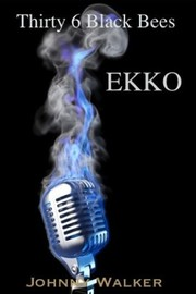 Cover of: EKKO Thirty 6 Black Bees |