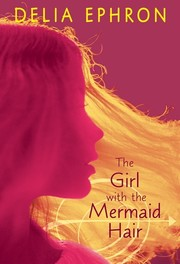 Cover of: The girl with the mermaid hair