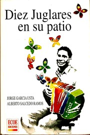 Cover of: Diez juglares en su patio by Jorge García Usta