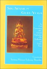 Cover of: Six-Session Guru Yoga | Sermey Geshe Lobsang Tharchin