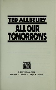 Cover of: All our tomorrows