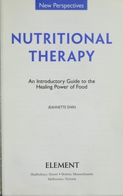 Cover of: Nutritional therapy | Jeannette Ewin